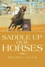 Saddle up Our Horses Cover Image