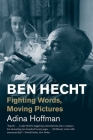 Ben Hecht: Fighting Words, Moving Pictures (Jewish Lives) Cover Image
