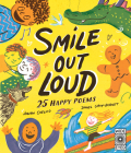 Smile Out Loud: 25 Happy Poems Cover Image