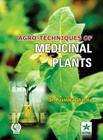 Agro Techniques of Medicinal Plants Cover Image