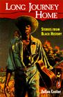 The Long Journey Home: Stories from Black History Cover Image