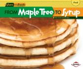 From Maple Tree to Syrup (Start to Finish) Cover Image