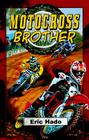 Motocross Brother Cover Image