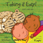 Taking It Easy! (Just Like Us!) Cover Image