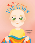 My Hair Went on Vacation Cover Image