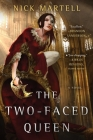 The Two-Faced Queen (The Legacy of the Mercenary King #2) Cover Image