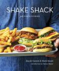 Shake Shack: Recipes & Stories Cover Image
