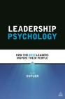 Leadership Psychology: How the Best Leaders Inspire Their People Cover Image