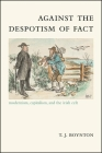 Against the Despotism of Fact (SUNY Series) Cover Image
