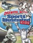 Drawing with Sports Illustrated Kids Cover Image