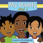 My Daddy and I Cover Image