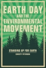 Earth Day and the Environmental Movement: Standing Up for Earth Cover Image