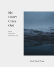 My Heart Cries Out: Gospel Meditations for Everyday Life Cover Image