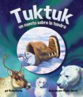 Tuktuk: Un Cuento Sobre La Tundra (Tuktuk: Tundra Tale) Cover Image