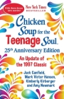 Chicken Soup for the Teenage Soul 25th Anniversary Edition: An Update of the 1997 Classic Cover Image