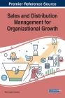 Sales and Distribution Management for Organizational Growth Cover Image