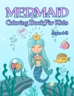 Mermaid Coloring Book: For Kids Ages 4-8: Adorable Cute And Unique Coloring Pages For Girls Cover Image