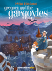 Gregory and the Gargoyles Vol.2, 2: Guardians of Time Cover Image
