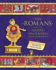 The Romans: Gods, Emperors, and Dormice Cover Image