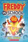 Freddy vs. School, Book #1 Cover Image