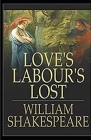 Loves Labours Lost Illustrated Cover Image