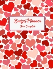 Budget Planner For Couples: 2020 Undated Monthly Money Journal Workbook With Daily Expense Tracker Worksheets Weekly Bill Organizer For 2019-2020 Cover Image
