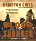 Blood and Thunder: An Epic of the American West Cover Image