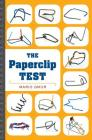 The Paperclip Test: A Personality Quiz Like No Other Cover Image