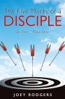 The Five Marks of a Disciple: Be One - Make One Cover Image