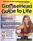 Goosehead Guide to Life Cover Image