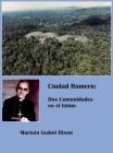 Ciudad Romero: Dos Comunidades en el Istmo Cover Image