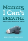 Mommy, I Can't Breathe Cover Image