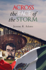 Across the Face of the Storm, Volume 41 (Guernica World Editions) Cover Image