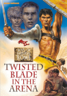 Twisted Blade in the Arena Cover Image
