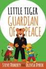 Little Tiger - Guardian of Peace Cover Image