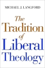 The Tradition of Liberal Theology Cover Image