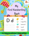 My First Handwriting Book: Alphabet Tracing, Letter Tracing Book, Handwriting Practice, Uppercase & Lowercase Letter Writing Practice for Kids Ag Cover Image