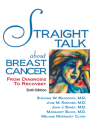 Straight Talk About Breast Cancer: From Diagnosis to Recovery Cover Image