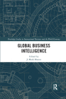 Global Business Intelligence (Routledge Studies in International Business and the World Ec) Cover Image
