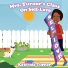 Mrs. Turner's Class On Self-Love Cover Image
