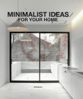 Minimalist Ideas for Your Home (Architecture & Interiors Flexi) Cover Image