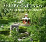 Sleepy Cat Farm: A Gardener's Journey Cover Image