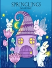 Springlings: A magical coloring book Cover Image