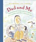 Dad and Me: A Special Book for You and Your Dad to Fill in Together and Share with Each Other Cover Image