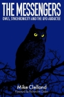 The Messengers: Owls, Synchronicity and the UFO Abductee Cover Image