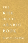 The Rise of the Arabic Book Cover Image