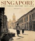 Singapore a Pictorial History Cover Image