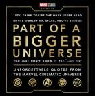 Part of a Bigger Universe: Unforgettable Quotes from the Marvel Cinematic Universe Cover Image