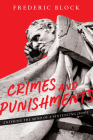 Crimes and Punishments: Entering the Mind of a Sentencing Judge Cover Image