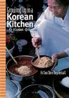 Growing up in a Korean Kitchen: A Cookbook Cover Image
